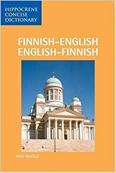 Finnish-English, English-Finnish Dictionary (Hippocrene Concise Dictionary) published by Hippocrene Books Inc., U.S. (1990)