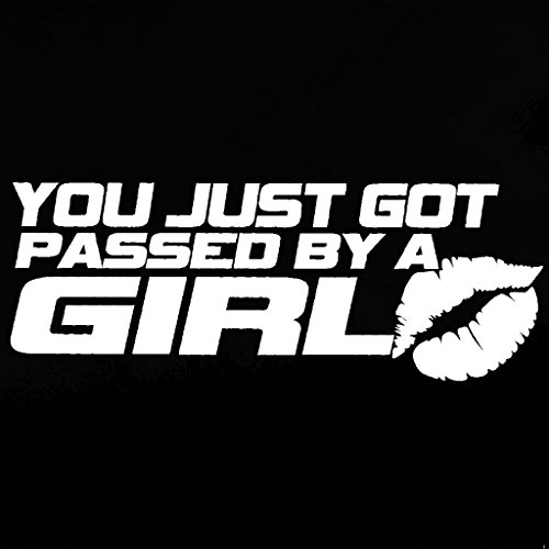 You Just Got Passed By A Girl JDM Decal Vinyl Sticker|Cars T