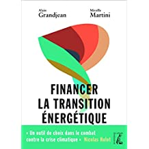 Financer la transition énergétique: Carbone, climat et argent (SOCIAL ECO H C)