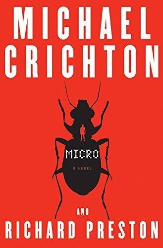 Micro: A Novel By Michael Crichton 2011-11-22