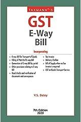 Taxmann's GST E-Way Bill (7th Edition 2020) Kindle Edition
