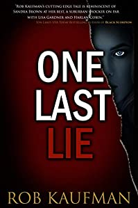One Last Lie by Rob Kaufman ebook deal