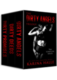 The Dirty Angels Trilogy: The Complete Box Set