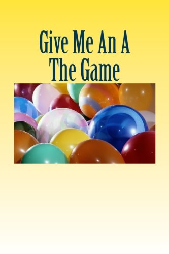 Give Me An A The Game PDF