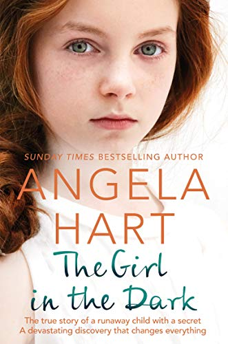 Pdf Parenting The Girl in the Dark: A Runaway Child With a Secret Past. A Devastating Discovery that Changes Everything.
