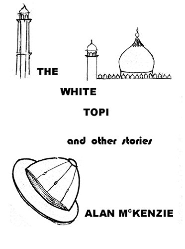 The White Topi and Other Stories