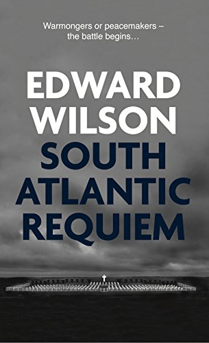 South Atlantic Requiem (Catesby, book 6) by Edward Wilson