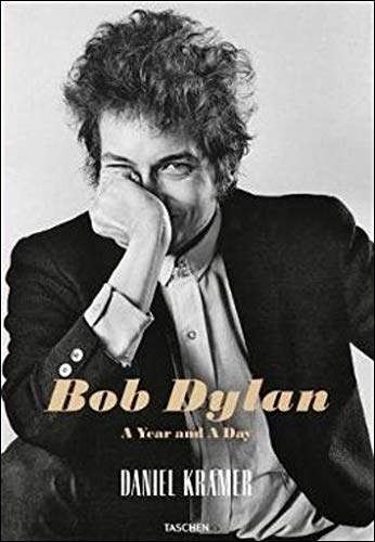 Pdf Photography Daniel Kramer: Bob Dylan, A Year and a Day