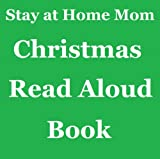 Christmas Read Aloud Book (Stay at Home Mom)
