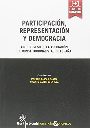 Descargar Libro Participación, Representación Y Democracia Xii Congreso De La Asociación De Constitucionalistas De España José Luis Cascajo Castro