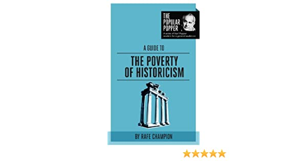 A Guide to The Poverty of Historicism (The Popular Popper Book 2)