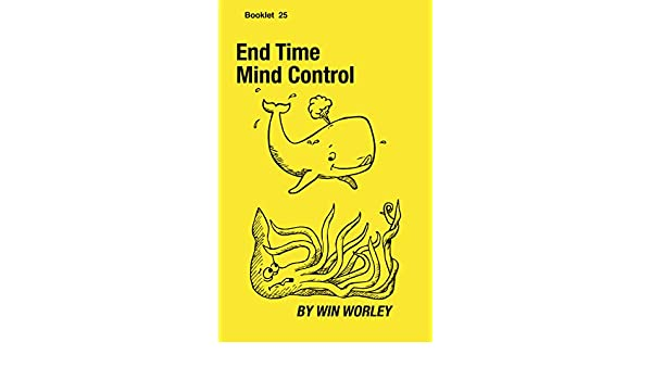 End Time Mind Control (Booklet Book 25) - Kindle edition by Win