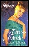 The Dress Circle, Louise Titchener, 0804100926