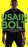 Usain Bolt, plus rapide que l'éclair par Bolt