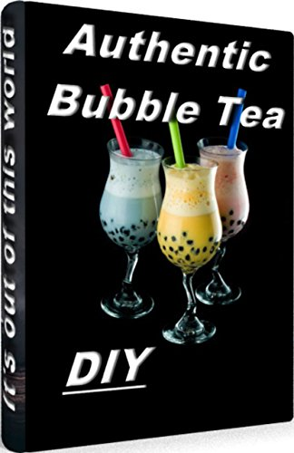 AUTHENTIC BUBBLE TEA DIY: The Best Bubble Tea Recipe: How To Cook The Pearls and How to Make Bubble Tea at Home ! by HU SHAO GHUN