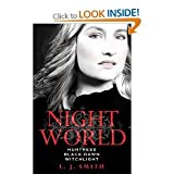 download ebook night world series 3 books 9 titles collection set l j smith rrp: £23.97 author of vampire diaries (night world series) (secret vampire, daughters of darkness, enchantress, dark angel, the chosen, soulmate, huntress, black dawn, witchlight) pdf epub