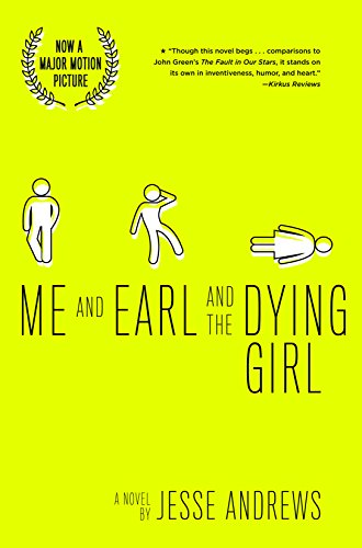 Me and Earl and the Dying Girl (Revised Edition) (Top Ten Best Fiction for Young Adults) by [Andrews, Jesse]
