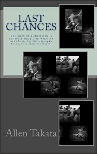 Last Chances: Mr  Allen Takata: 9781456503680: Amazon com: Books