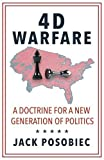 Book cover from 4D Warfare: A Doctrine for a New Generation of Politics by Jack Posobiec