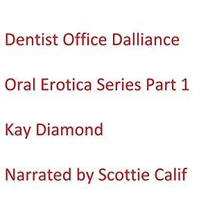 Dentist Office Dalliance Audiobook