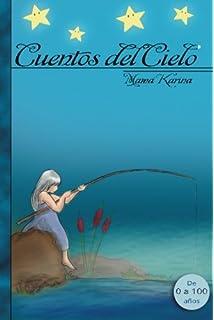 Cuentos del cielo (El universo en cuentos) (Volume 1) (Spanish Edition