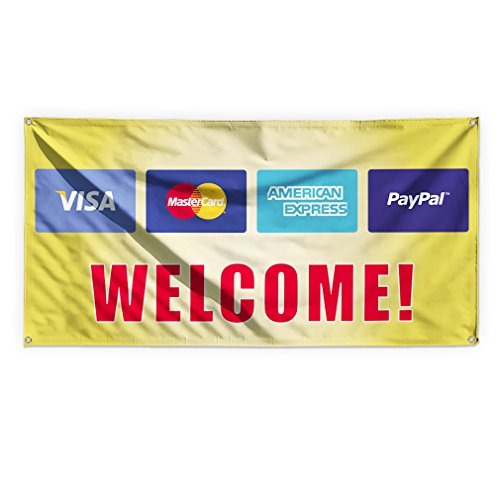 Welcome! .Visa .Mastercard.Paypal. Outdoor Advertising Printing Vinyl Banner Sign With Grommets - 3ftx6ft, 6 Grommets