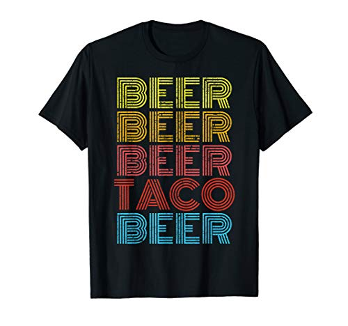 Beer Taco Food Saying Funny Mexican Cinco De Mayo Shirt]()