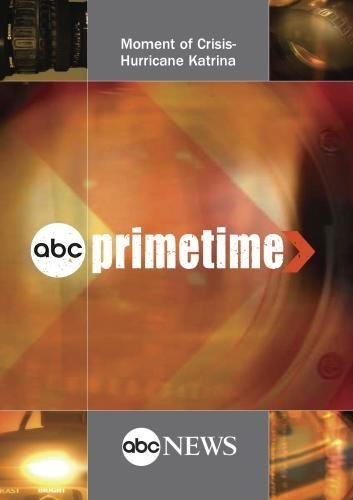 ABC News Primetime Moment of Crisis-Hurricane Katrina [DVD] [NTSC] by