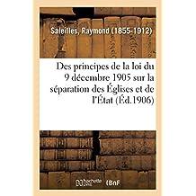 Étude Sur l'Exposé Fait Par M. Maurice Hauriou Des Principes de la Loi Du 9 Décembre 1905