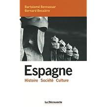 Espagne: Histoire - Société - Culture