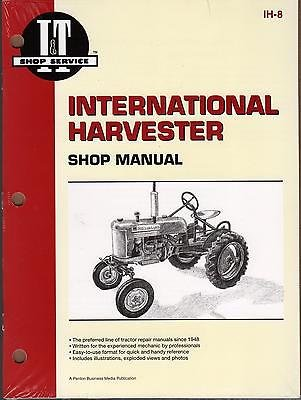 (INTERNATIONAL HARVESTER I&T TRACTOR SHOP MANUAL A, AV, B, BN,C,H,M, NEW IH-8)