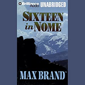 Sixteen in Nome Audiobook