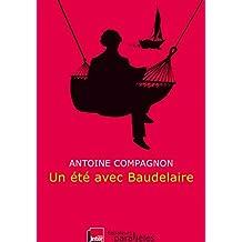 Un été avec Baudelaire (Hors collection) (French Edition)
