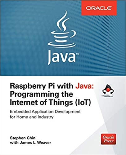 Raspberry Pi with Java: Programming the Internet of Things (IoT