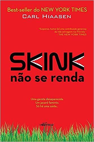 Skink: Não se renda