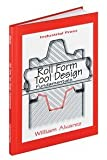Roll Form Tool Design Fundamentals