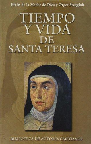 Descargar Libro Tiempo Y Vida De Santa Teresa Otger Steggink