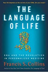 The Language of Life: DNA and the Revolution in Personalized Medicine Kindle Edition