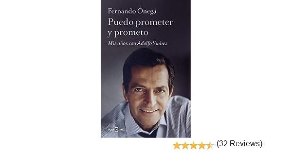 Puedo prometer y prometo: Mis años con Adolfo Suárez Obras ...