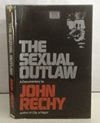 Sexual Outlaw by John Rechy (1977-05-03)