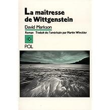 MAÎTRESSE DE WITTGENSTEIN (LA)