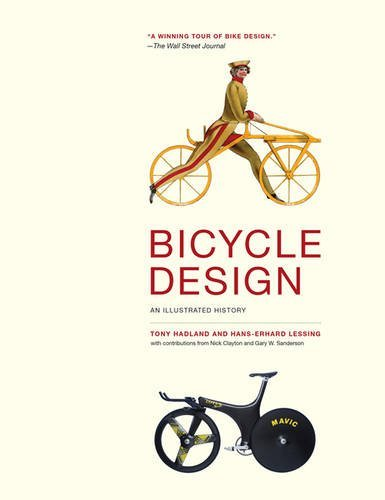 Bicycle Design: An Illustrated History (The MIT Press) by imusti