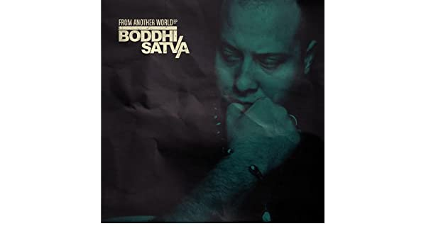 boddhi satva i come from another world free mp3