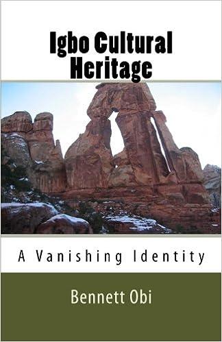 Igbo Cultural Heritage: Dr Bennett Onyebuchukwu Obi: 9781534751019