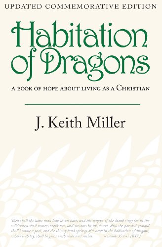 Habitation of Dragons: A Book of Hope about Living as a Christian (Updated, Commemorative Edition)