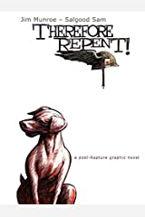 Therefore, Repent! Paperback