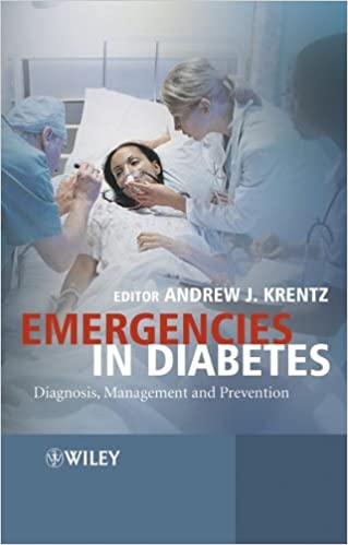Emergencies in Diabetes: Diagnosis, Management and Prevention