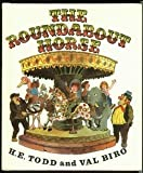 The Roundabout Horse, H. E. Todd, 0516035665