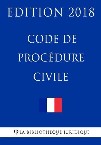 Code de procédure civile: Edition 2018 (French Edition) pdf epub
