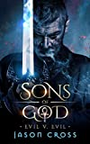Sons of God: Evil v. Evil
